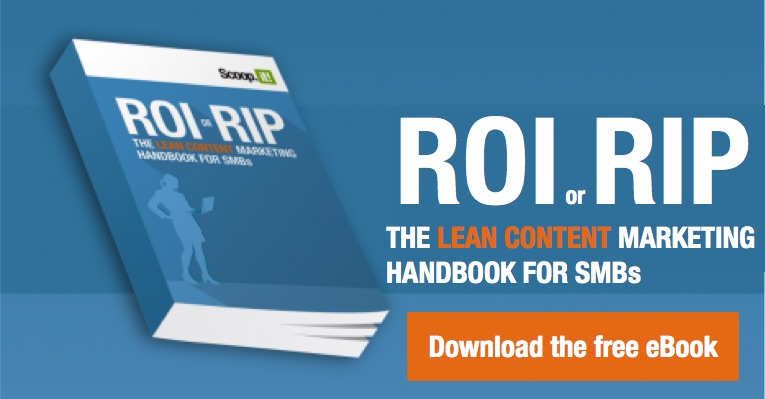 ROI or RIP - The Lean Content Marketing Guide for SMBs - Download the free eBook CTA