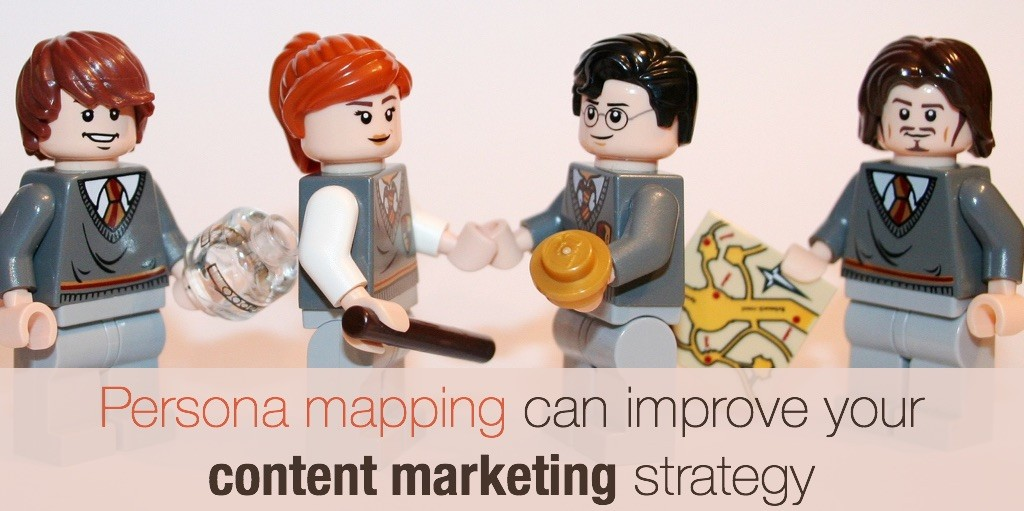 Persona mapping can improve your content marketing strategy