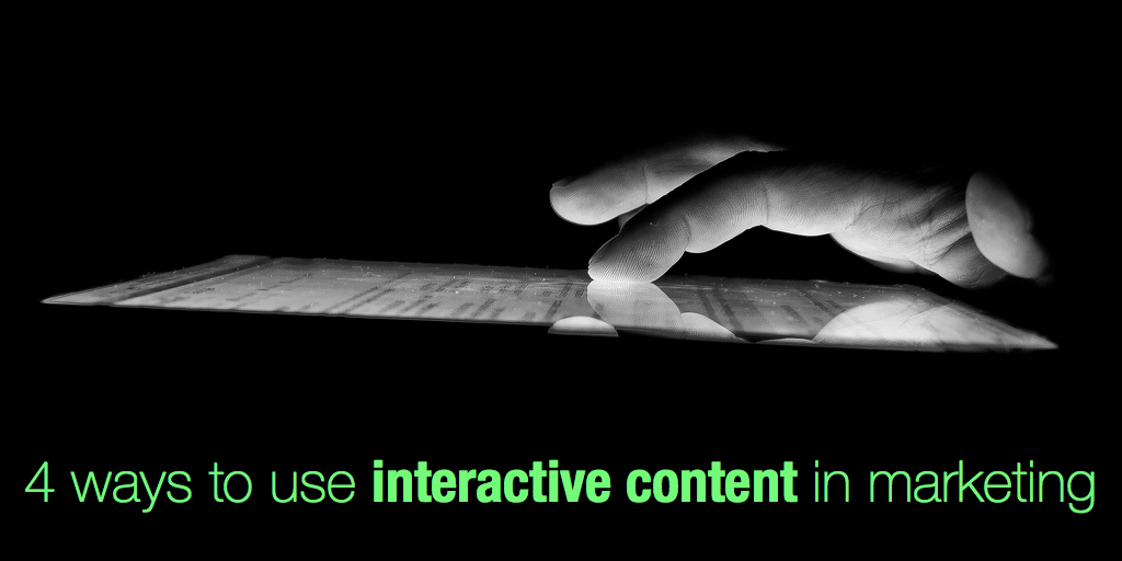 4 ways to use interactive content in marketing
