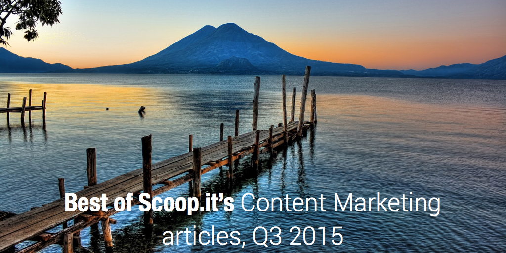 Best of Content Marketing articles, Q3 2015