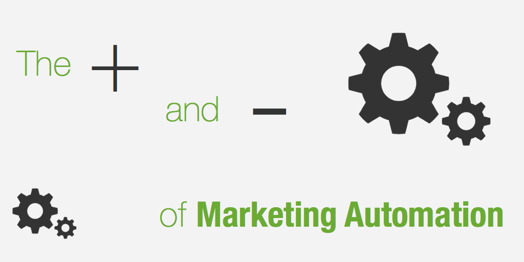 the pros and cons of marketing automation