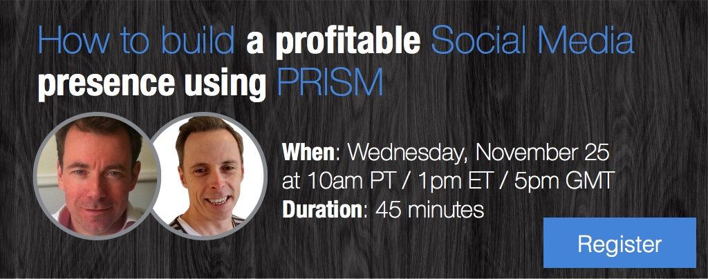 How to build a profitable social media presence using PRISM CTA register