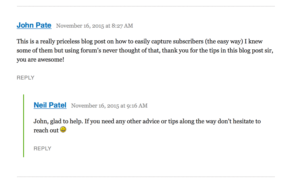 Neil Patel replies to every comment someone leaves on his QuickSprout blog posts.