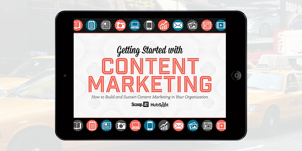 getting started with content marketing - the complete guide