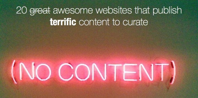 20 websites that publish terrific content to curate