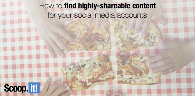 How to find highly-shareable content for your social media accounts