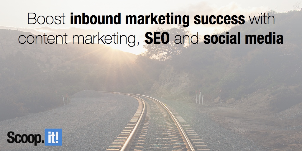 Boost inbound marketing success with content marketing, SEO and social media