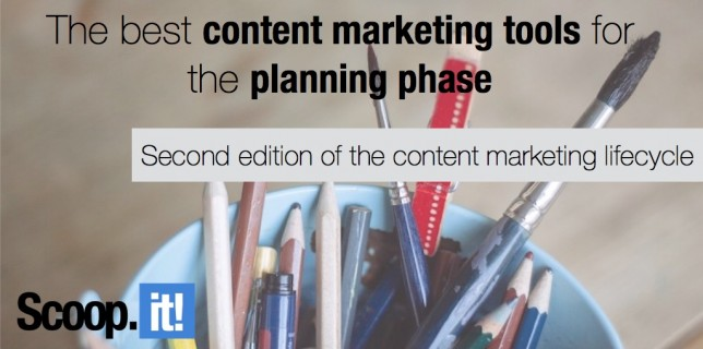 best content marketing tools for the planning phase of the CM lifecycle