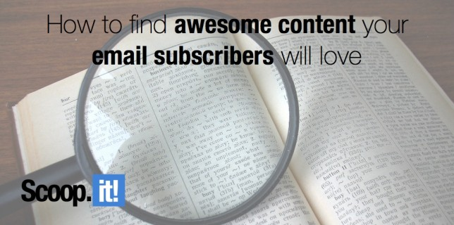 how to find awesome content your email subscribers will love