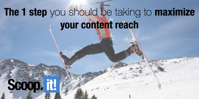how to maximize your content reach