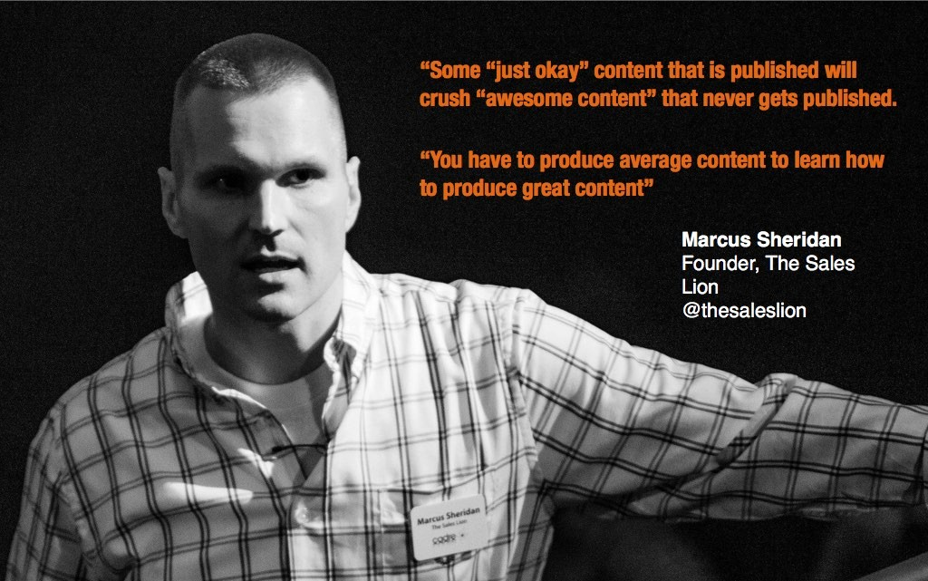 Marcus Sheridan how to produce great content