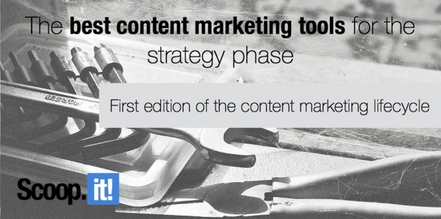 best content marketing tool for strategy phase of content marketing lifecycle
