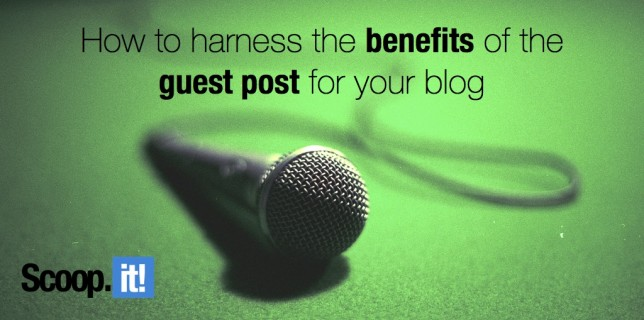 how to harness the benefits of the guest post