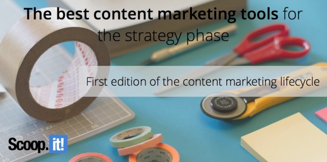 best content marketing tools for the strategy phase content marketing lifecycle