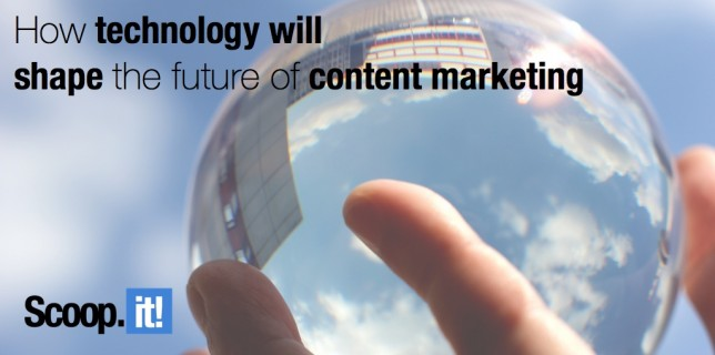 how technology will shape the future of content marketing