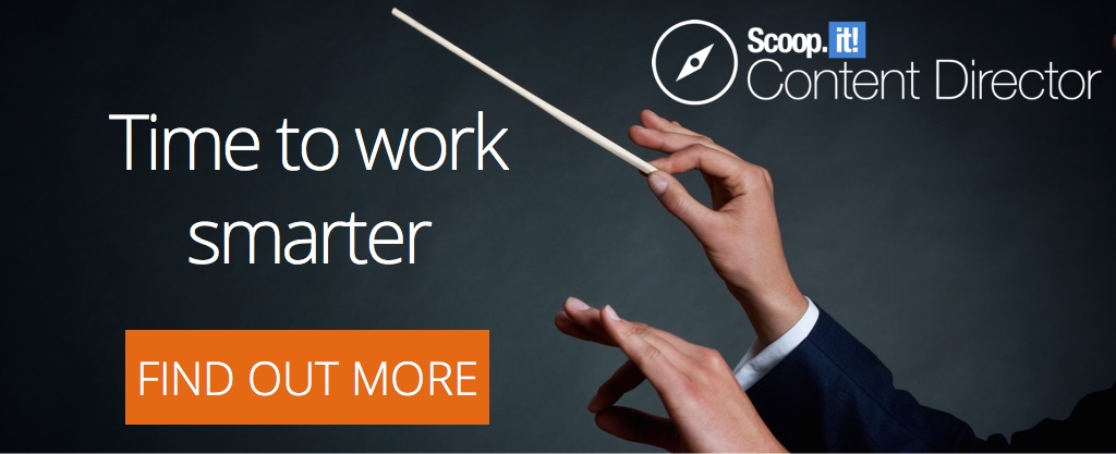 time to work smarter new scoopit content director launch