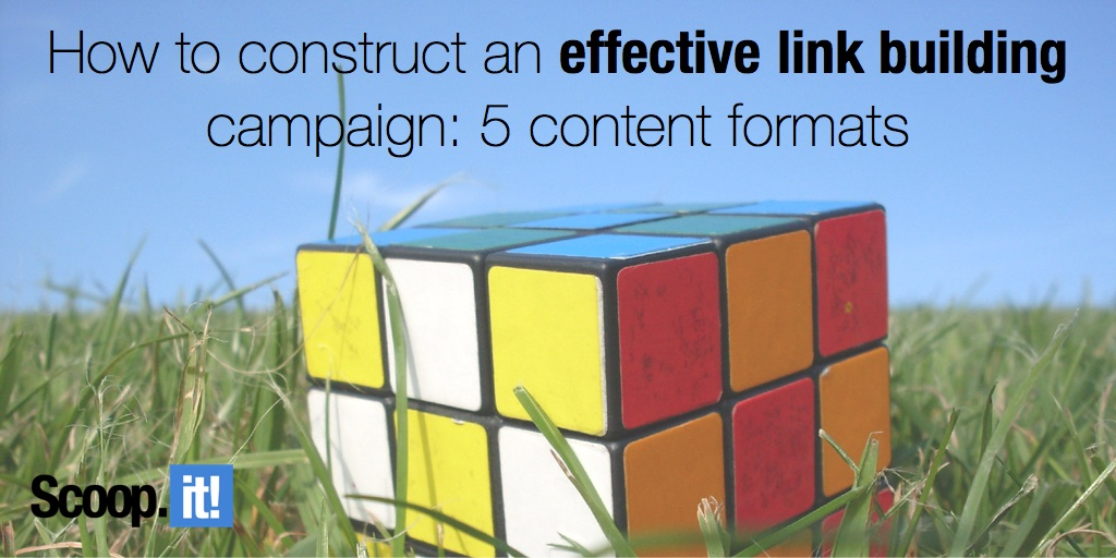 how to construct an effective link building campaign 5 content formats