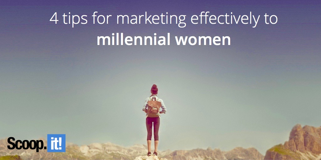 4 tips for marketing effectively to millennial women