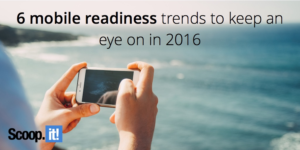 6 mobile readiness trends to keep an eye on in 2016