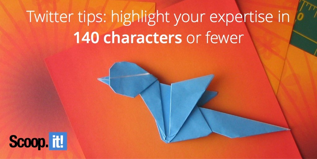 Twitter tips highlight your expertise in 140 characters or fewer