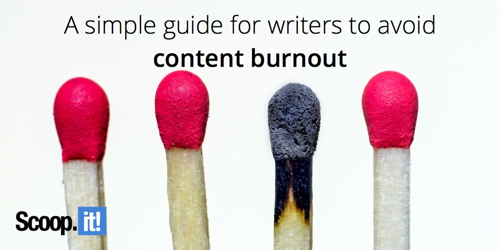 a simple guide for writers to avoid content burnout