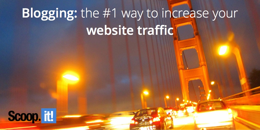 blogging the number one way to increase your website traffic