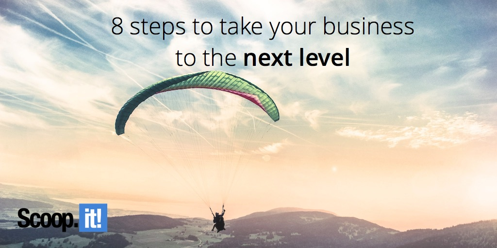 8 steps to take your business to the next level