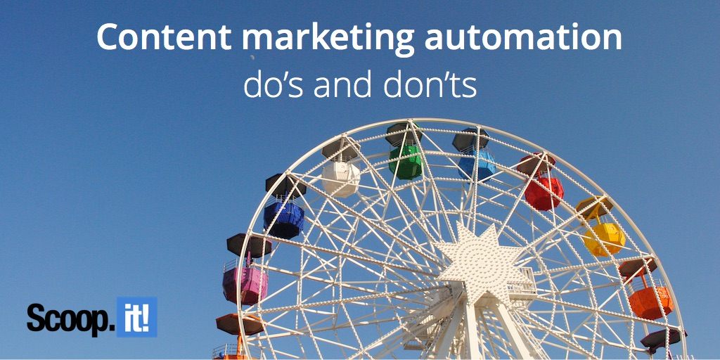 content marketing automation dos and donts