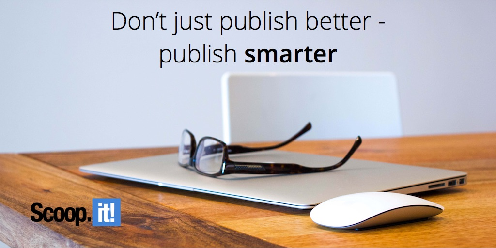 dont just publish better publish smarter