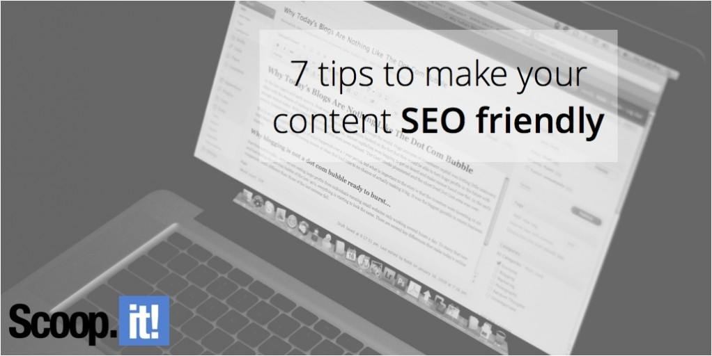 7-tips-to-make-your-content-seo-friendly-scoop-it-final