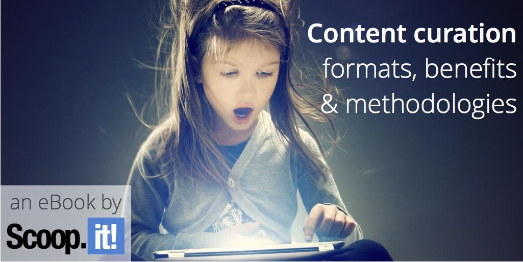 curated-content-formats-benefits-methodologies-scoop-it-final