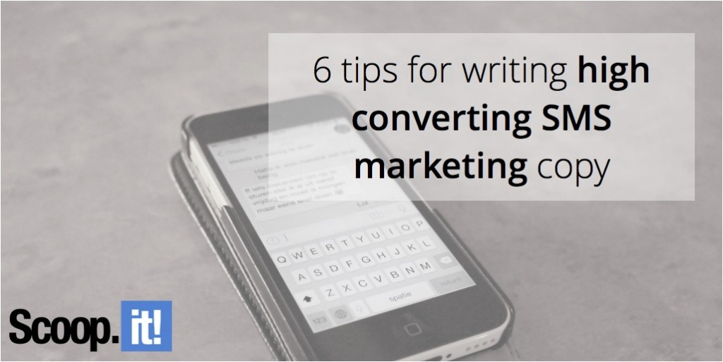 6-tips-for-writing-high-converting-sms-marketing-copy-scoop-it-final