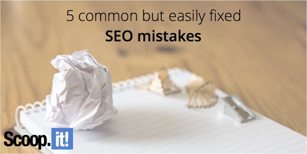 5-commom-but-easily-fixed-seo-mistakes