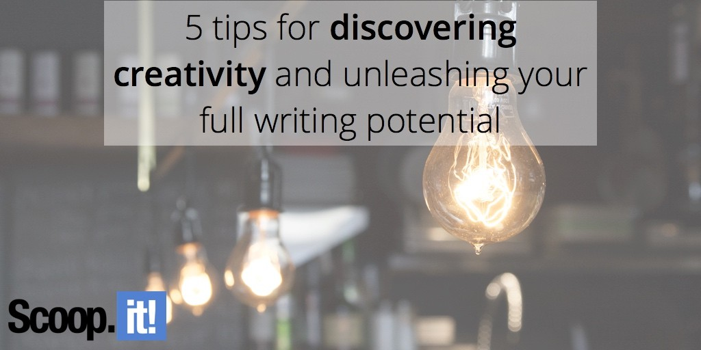 5-tips-for-discovering-creativity-scoop-it-final