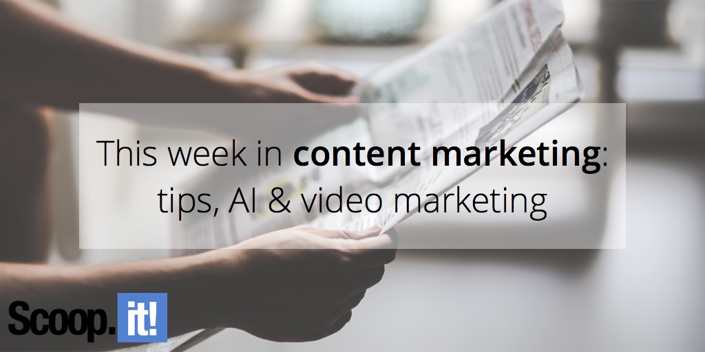 this-week-in-content-marketing-scoop-it-final