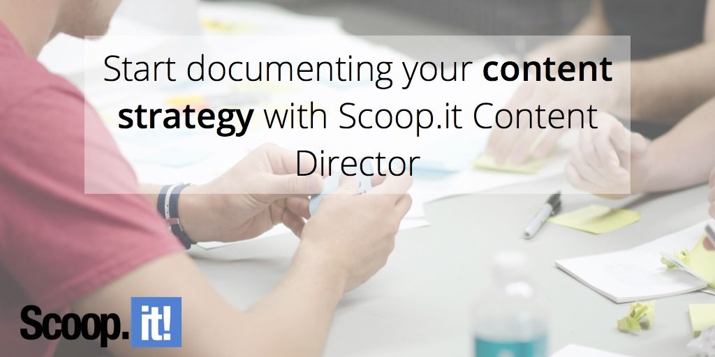 start-documtenting-your-content-strategy-scoop-it-final