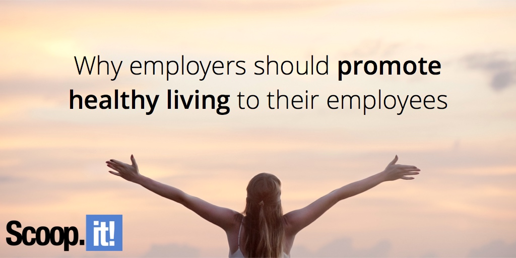why-employees-should-promote-healthy-living-scoop-it-final