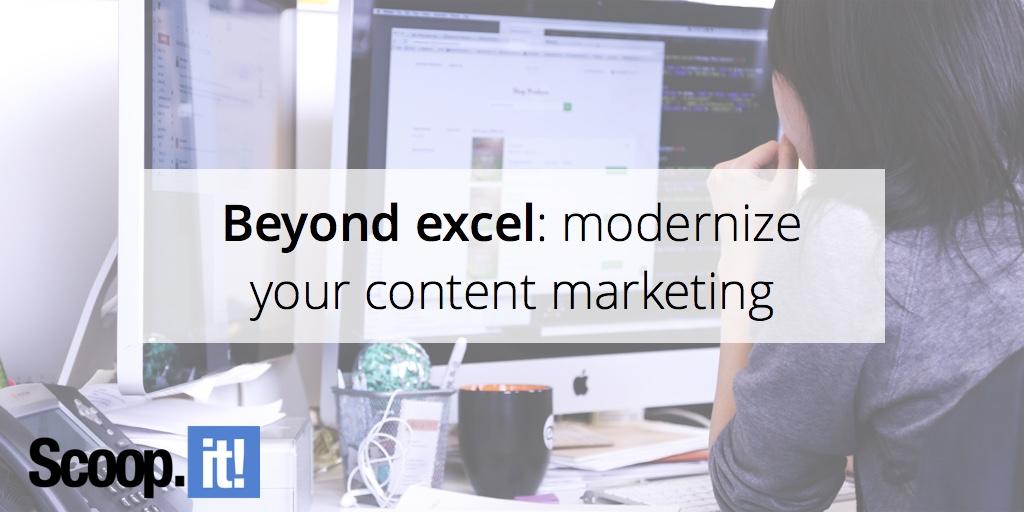beyond-excel-modernize-your-content-marketing-scoop-it-final