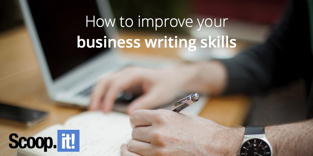 how-to-improve-your-business-writing-skills-scoop-it-final