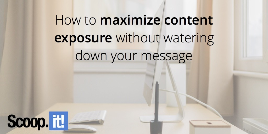 how-to-maximize-content-exposure