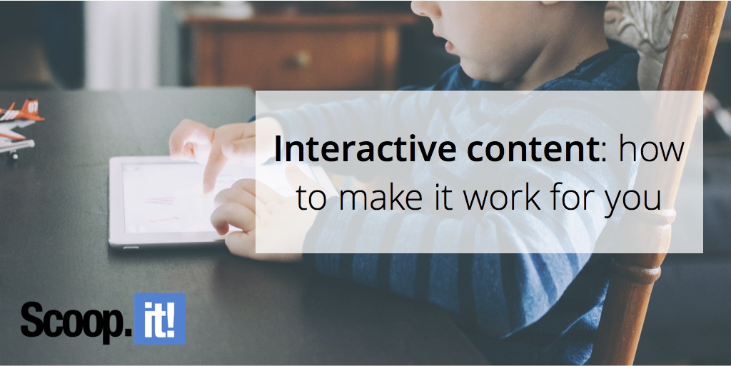interactive-content-how-to-make-it-work-for-you