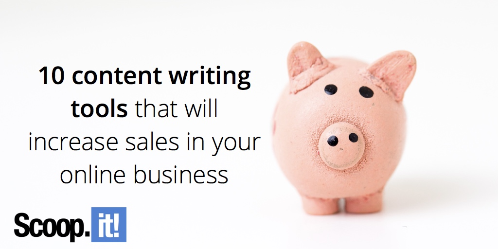 10-content-tools-that-will-increase-sales-in-your-online-business-scoop-it-final