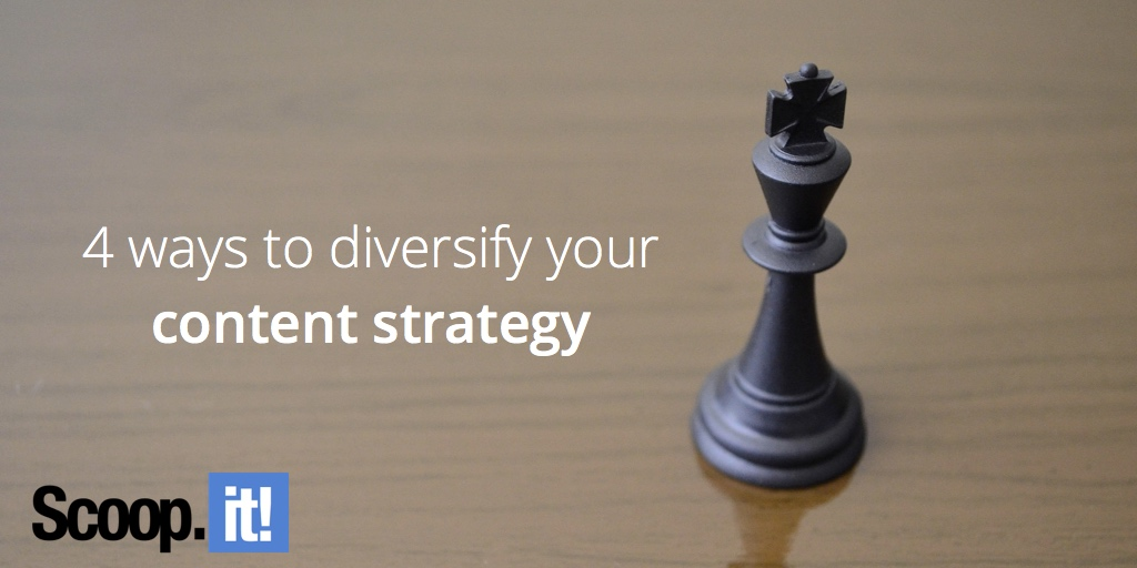 4-ways-to-diversify-your-content-strategy-scoop-it-final