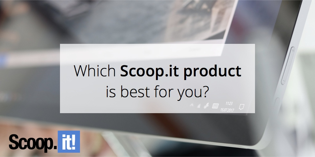 which-scoop-it-version-is-best-for-you-scoop-it-final