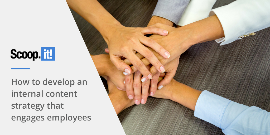 how to develop an internal content strategy that engage employees