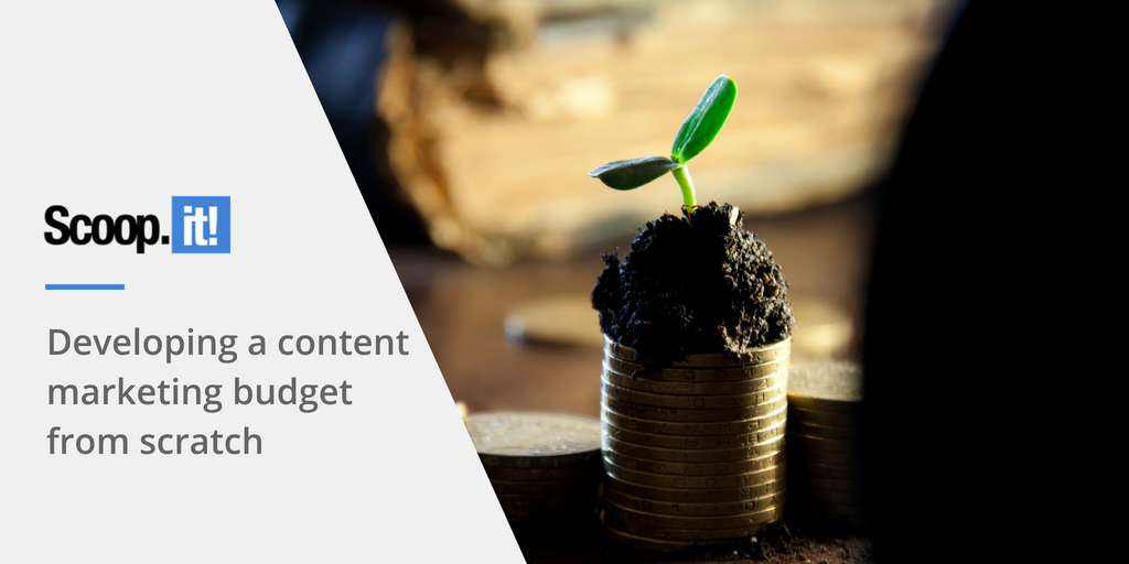 Developing a Content Marketing Budget From Scratch