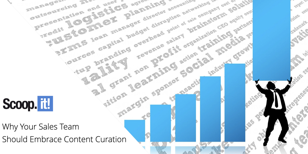 Why Your Sales Team Should Embrace Content Curation