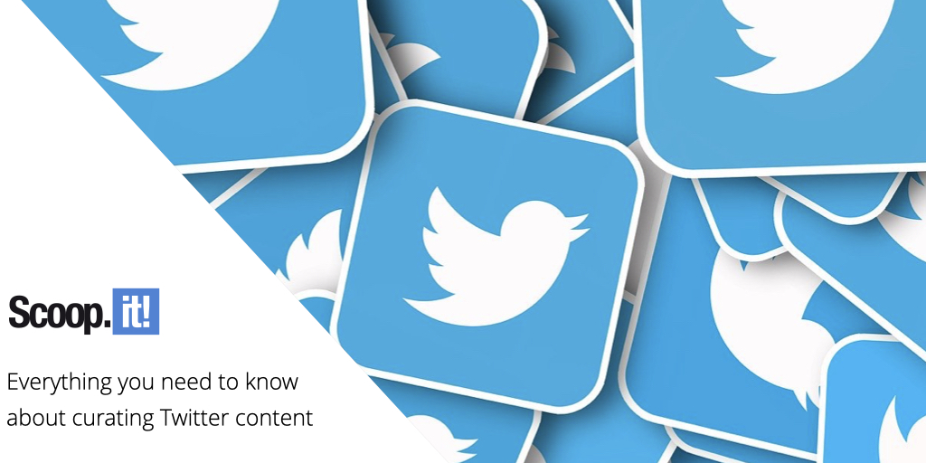 Everything You Need to Know About Curating Twitter Content