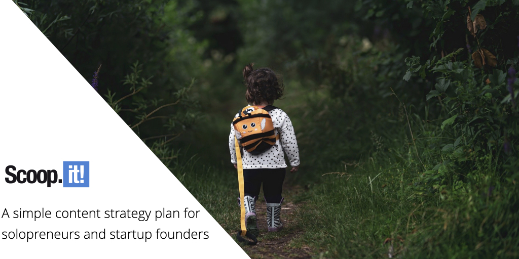 A Simple Content Strategy Plan for Solopreneurs and Startup Founders