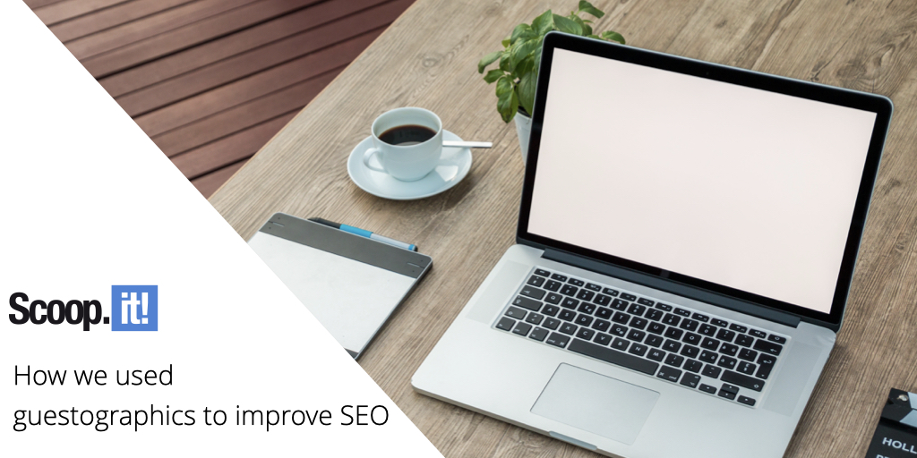How We Used Guestographics to Improve SEO